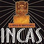World Music Atelier Incas: La Musica Di Xiuhtecuhtli