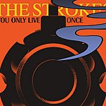 The Strokes You Only Live Once/Mercy Mercy Me (The Ecology)