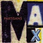 The Partisans Max