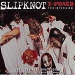 Slipknot Slipknot X-Posed: The Interview