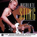 Sting Absolute Sting: The Unauthorised Interview