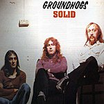 The Groundhogs Solid