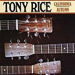 Tony Rice California Autumn