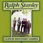 Ralph Stanley Clinch Mountain Gospel