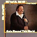 Dave Evans Goin' Round This World
