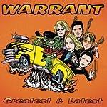 Warrant Greatest & Latest