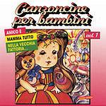 Serena E I Bimbiallegri Canzoncine Per Bambini, Vol.1
