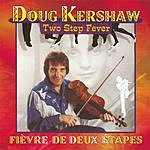 Doug Kershaw Two-Step Fever