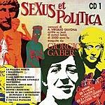 Giorgio Gaber Sexus Et Politica/Tutti I Grandi Successi