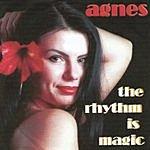 Agnes The Rhythm Is Magic (Maxi-Single)