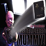 The Residents Misdelivered Mummy! (Single)
