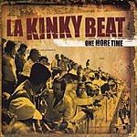 La Kinky Beat One More Time