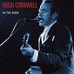 Hugh Cornwell In The Dock