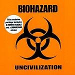 Biohazard Uncivilization (Special Edition)