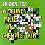 JP Den Tex La Jeune Fille Au (Chewing Gum)