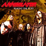 Annihilator Waking The Fury