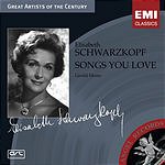 Elisabeth Schwarzkopf Songs You Love