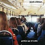 Josh Ritter Golden Age Of Radio