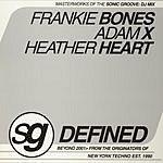 Frankie Bones Sonic Groove: Defined