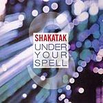 Shakatak Under Your Spell
