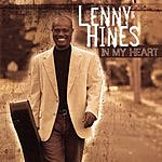 Lenny Hines In My Heart