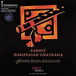 Hariprasad Chaurasia Golden Raaga Collection (Live)