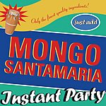 Mongo Santamaria Instant Party