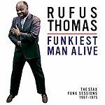 Rufus Thomas Funkiest Man Alive