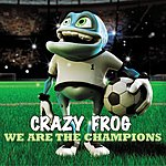 Crazy Frog We Are The Champions (Ding A Dang Dong) (Single)