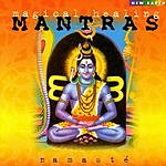 Namasté Magical Healing Mantras