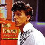 Gene Vincent Be-Bop-A-Lula: Roots Of Rock N' Roll