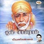 Veeramani Kannan Om Sai Ram