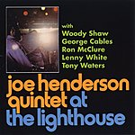 Joe Henderson At The Lighthouse (Live) (Remastered)