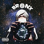 Bronx The Bronx (Parental Advisory)