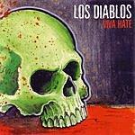 Los Diablos Viva Hate