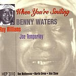 Benny Waters When You're Smiling