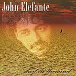 John Elefante Dust In The Wind (Single)