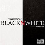 T-Bo Black N White (Parental Advisory)