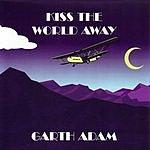 Garth Adam Kiss The World Away