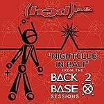 (hed) p.e. Night Club In Bali