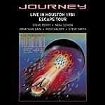 Journey Live In Houston 1981: The Escape Tour
