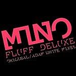 Mino Fluff Deluxe (2-Track Single)