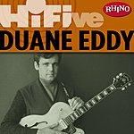 Duane Eddy Rhino Hi-Five: Duane Eddy