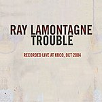 Ray Lamontagne Trouble (Live) (Single)