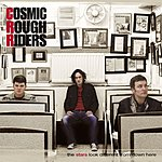 Cosmic Rough Riders When You Come Around (Single)