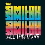 The Similou All This Love (Single)
