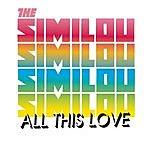 The Similou All This Love (Maxi-Single)