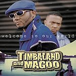 Timbaland Welcome To Our World