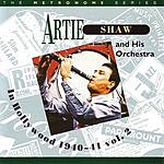 Artie Shaw & His Orchestra In Hollywood, Vol.2 (1940-1941)
