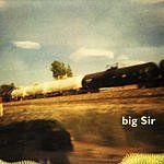 Big Sir Now That's What I Call Big Sir